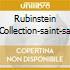 RUBINSTEIN COLLECTION-SAINT-SA