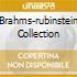 BRAHMS-RUBINSTEIN COLLECTION