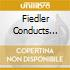 FIEDLER CONDUCTS GERSHWIN