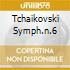 TCHAIKOVSKI SYMPH.N.6