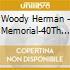 Woody Herman - Memorial-40Th Anniversary Carnegie Hall Concert