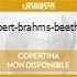 SCHUBERT-BRAHMS-BEETHOVEN