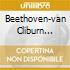 BEETHOVEN-VAN CLIBURN CONCERTO