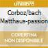 CORBOZ/BACH MATTHAUS-PASSION