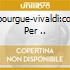 M.BOURGUE-VIVALDI:CONC. PER ..