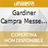 GARDINER CAMPRA MESSE DES MORT