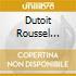 DUTOIT ROUSSEL  SYMPH.N.1-3