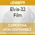 ELVIS-32 FILM