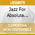 JAZZ FOR ABSOLUTE BEGINNERS