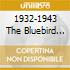 1932-1943 THE BLUEBIRD SESSION