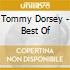 Tommy Dorsey - Best Of