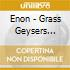 Enon - Grass Geysers Carbon