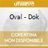 Oval - Dok