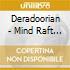 Deradoorian - Mind Raft Ep