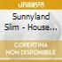Sunnyland Slim - House Rent Party