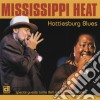 Mississippi Heat - Hattiesburg Blues