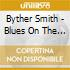 Byther Smith - Blues On The Moon