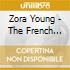 Zora Young - The French Connection