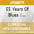 55 YEARS OF BLUES (CD+DVD)