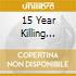 15 YEAR KILLING SPREE/BOX (3CD+DVD)