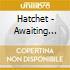 Hatchet - Awaiting Evil