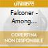 Falconer - Among Beggars And Thieves