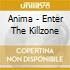 Anima - Enter The Killzone