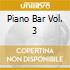 PIANO BAR VOL. 3