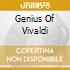 GENIUS OF VIVALDI