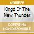 KINGD OF THE NEW THUNDER