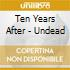 UNDEAD 10 YEAR