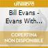Bill Evans - Evans With Symphony