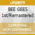 BEE GEES 1st/Remastered