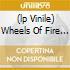 (LP VINILE) WHEELS OF FIRE  ( 2 LP)