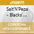 Salt'N'Pepa - Blacks' Magic