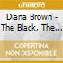 Diana Brown - The Black, The White, The Yellow And The Brown