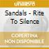 Sandals - Rite To Silence