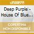 Deep Purple - House Of Blue Light
