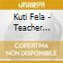 TEACHER, DON'T TEACH