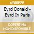 BYRD IN PARIS-VOL.1