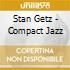 Stan Getz - Compact Jazz