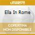 ELLA IN ROME