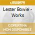 Lester Bowie - Works