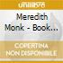 Meredith Monk - Book Of Days