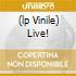 (LP VINILE) LIVE!