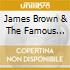James Brown & The Famous Flames -
