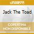 JACK THE TOAD