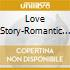 Various Orchestras - Love Story-Romantic 70'S