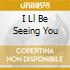 I Ll Be Seeing You