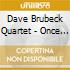 Dave Brubeck Quartet - Once When I Was Very Young